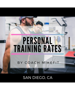 Personal Training w/Mike (SD,CA)
