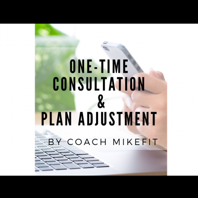 One-Time Consultation & Plan Adjustment from Mike
