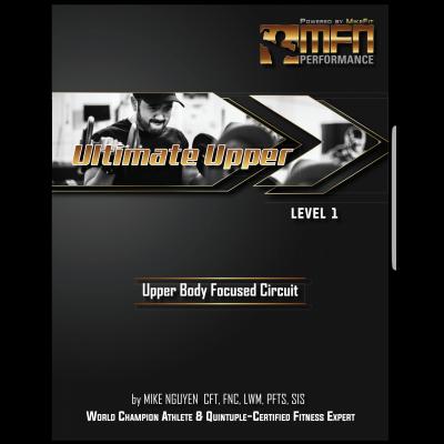 MFN Ultimate Upper (Upper Body Circuit Plan)