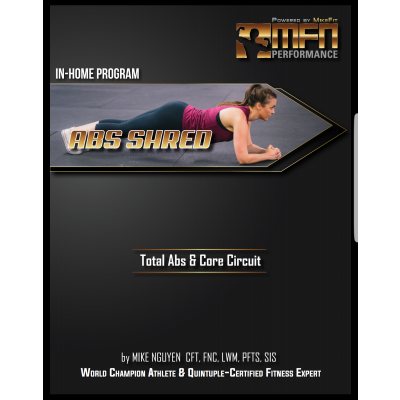 MFN AB SHRED CIRCUIT PLAN (3 In-Home Abs & Core Workouts)