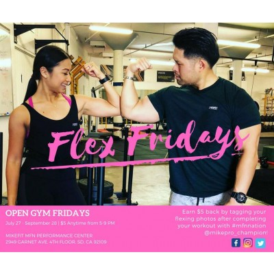 MFN Flex Friday/Open Gym (5 - 8pm) * No reservation needed.