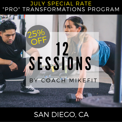 (12) Personal Training Sessions - Pro-Transformation Program (JULY 25% OFF SPECIAL) ONLY 2 SPOTS LEFT