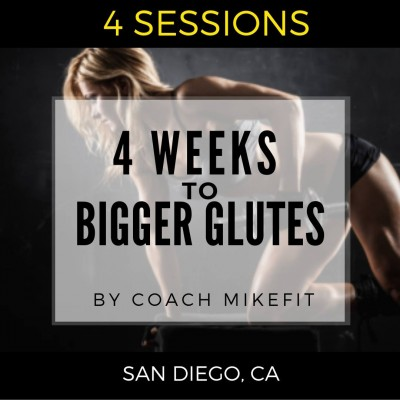 4 Weeks To Bigger Glutes Program ($60 per session or as low as $25 per session for groups)