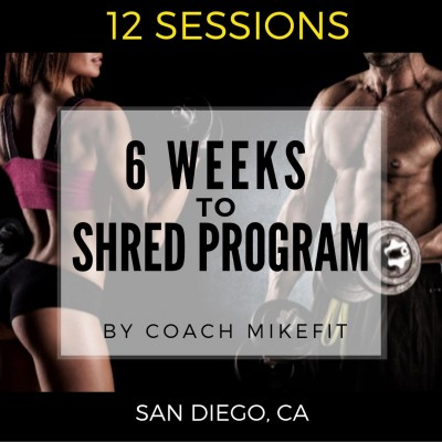 6 Weeks to Shred Program (12 Personal Training Sessions)
