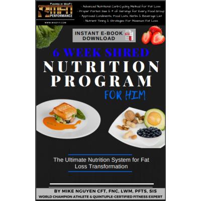 MFN MEN 6-WEEK SHRED (Advanced Fat Loss Nutrition System)