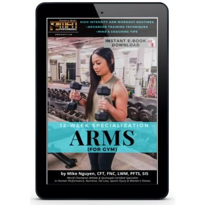MFN 12-WEEK ARM SPECIALIZATION GYM PROGRAM - UNISEX