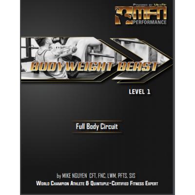 MFN BODYWEIGHT BEAST (Full Bodyweight-Only Circuit Plan)