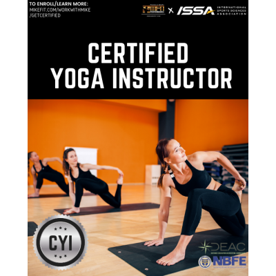 Certified Yoga Instructor (ISSA) - PLEASE CALL TO ENROLL - COMING SOON