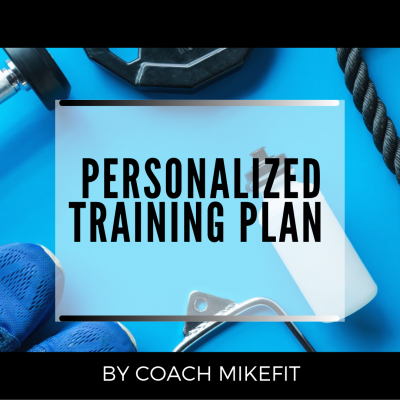 PERSONALIZED WORKOUT PLAN : By Coach Mike Nguyen