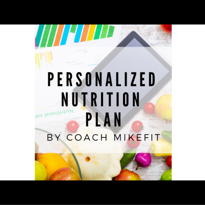 PERSONALIZED NUTRITION PLAN : By Coach Mike Nguyen
