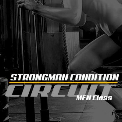 [Circuit-Based CLASS] MFN Strongman Conditioning - Saturdays 3pm