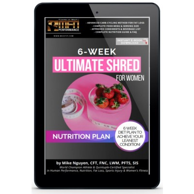 WOMEN'S 6-WEEK ULTIMATE SHRED (Complete Nutrition Program - Advanced)