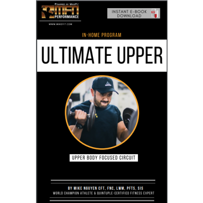 MFN ULTIMATE UPPER (Upper Body Workouts at HOME) - 12 Week Program - Unisex